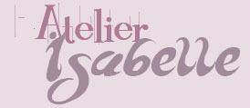 Atelier d'Isabelle