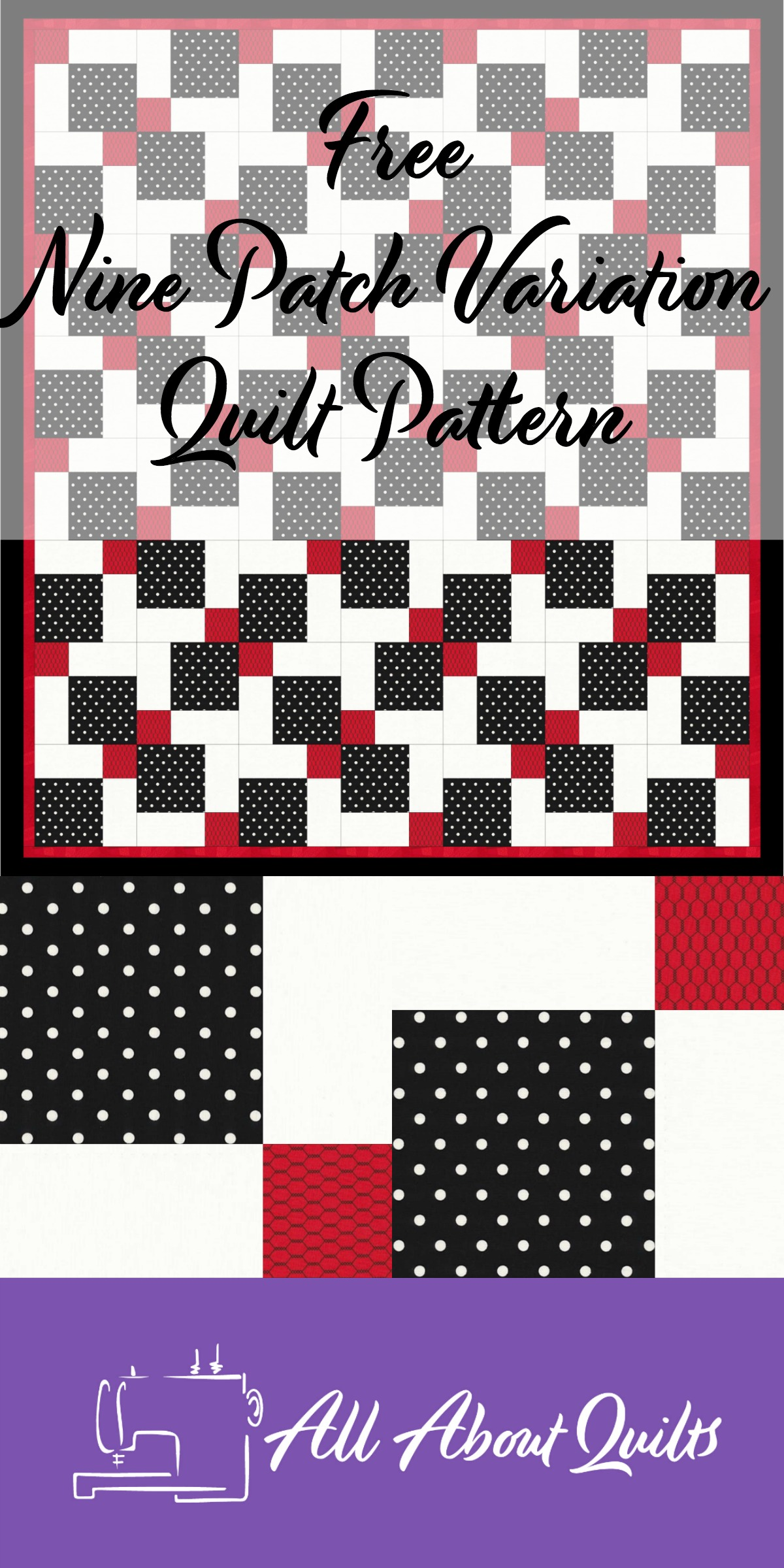 Free Nine Patch Variation quilt pattern