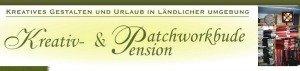 Kreativ und Patchworkbude & Pension