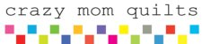 To Crazy Mom Quilts Blog